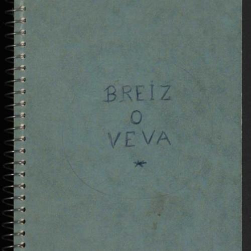 Carnet manuscrit de Pierre-Jakez Hélias, « Breiz o veva »